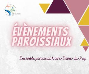 Evènements paroissiaux de l'Ensemble paroissial Notre-Dame-du-Puy